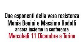 Torino 11 Dicembre 2013 alle ore 20,30: Conferenza con Monia Benini e Massimo Rodolfi
