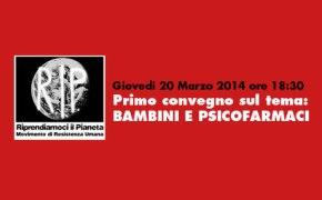 """Manduria Giovedi 20 Marzo alle ore 18:30 Primo Convegno sul tema: """"BAMBINI E PSICOFARMACI"""""""