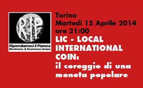 Torino, LIC – LOCAL INTERNATIONAL COIN: IL CORAGGIO DI UNA MONETA POPOLARE