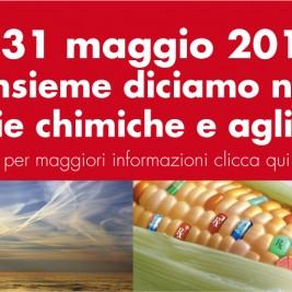 Il 31 Maggio insieme diciamo no alle scie chimiche e agli OGM