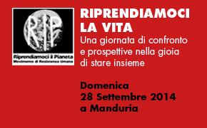 """Manduria (TA) 28 Settembre 2014 """"Riprendiamoci la Vita"""""""