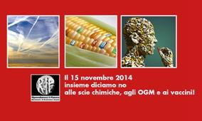 Il 15 Novembre insieme diciamo no alle scie chimiche, agli OGM e ai vaccini