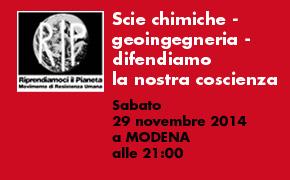 """Modena 29 Novembre 2014: """"Scie chimiche – geoingegneria – difendiamo la nostra coscienza"""""""