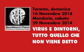 "Taranto 16 Novembre, Manduria 29 Novembre 2014: Conferenza ""Virus e dintorni"""