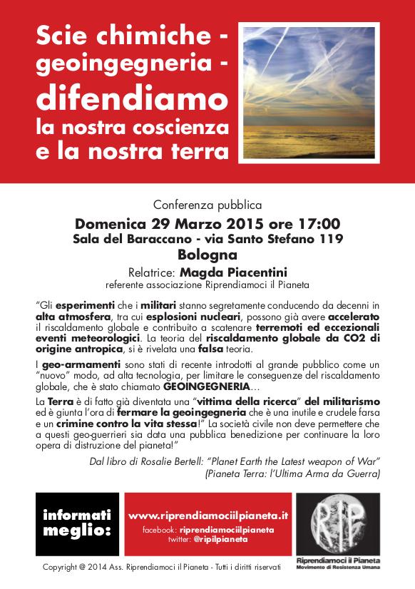 Bologna, 29 Marzo 2015: Scie chimiche - geoingegneria - difendiamo la nostra coscienza e la nostra terra