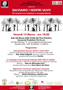 "Manduria (TA), Venerdì 13 Marzo 2015_""Salviamo i Nostri Ulivi!"""