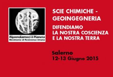 """Salerno, 12 e 13 Giugno 2015: """"Scie chimiche – geoingegneria – difendiamo la nostra coscienza e la nostra terra"""""""