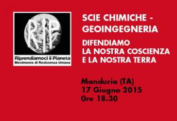 """Manduria, 17 Giugno 2015 ore 18.30: """"Scie chimiche – geoingegneria – difendiamo la nostra coscienza e la nostra terra"""""""