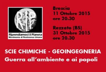"""Brescia 11 e Rezzato 31 Ottobre 2015: """"Scie chimiche, geoingegneria, guerra all'ambiente e ai popoli"""""""