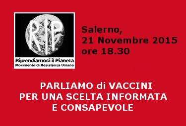 Salerno, 21 Novembre 2015: PARLIAMO di VACCINI – PER UNA SCELTA INFORMATA E CONSAPEVOLE