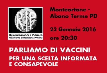 Monteortone – Abano Terme (PD) , 22 Gennaio 2016: PARLIAMO di VACCINI