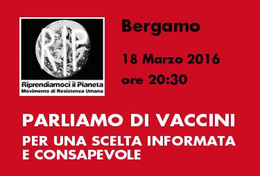 Bergamo, 18 Marzo 2016: PARLIAMO di VACCINI