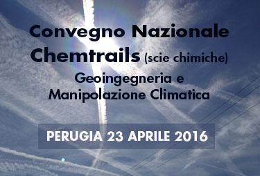 Perugia 23 Aprile 2016: RIP al Convegno Nazionale Chemtrails