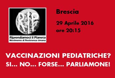 """Brescia, 29 Aprile 2016: """"VACCINAZIONI PEDIATRICHE? SÌ… NO… FORSE… PARLIAMONE!"""""""