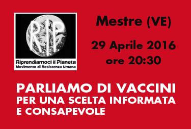 Mestre (VE), 29 Aprile 2016: PARLIAMO DI VACCINI