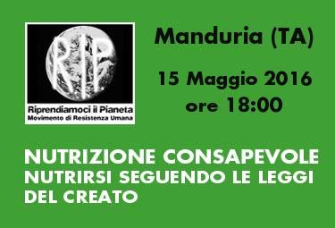 Manduria (TA), 15 Maggio 2016: NUTRIZIONE CONSAPEVOLE