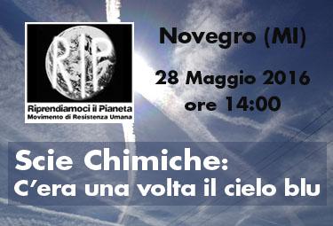 """Novegro (MI), 28 Maggio 2016: """"Scie Chimiche: C'era una volta il cielo blu"""""""
