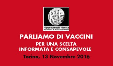 PARLIAMO DI VACCINI – Torino, 13 Novembre 2016