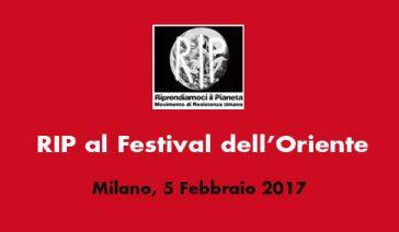 RIP al Festival dell'Oriente– Milano 5 Febbraio 2017