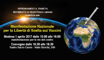Manifestazione Nazionale per la Libertà di Scelta sui Vaccini – Modena, 1 Aprile 2017