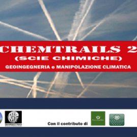Comunicato Stampa del 21/04/2017 –  Convegno Chemtrails 2, Perugia 29 e 30 Aprile '17