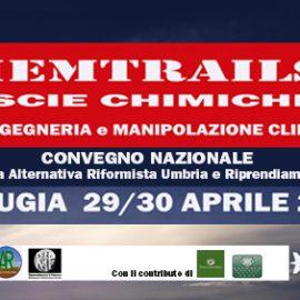 Convegno Nazionale Chemtrails 2 (Scie Chimiche) – Perugia 29/30 Aprile 2017