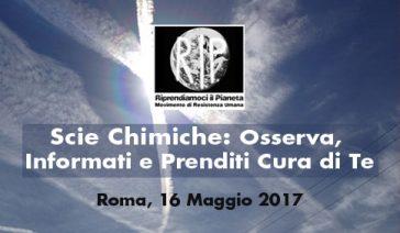 Scie Chimiche: Osserva, Informati e Prenditi Cura di Te – Roma, 16 Maggio 2017