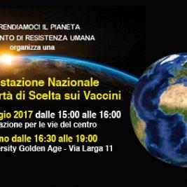 Manifestazione Nazionale per la Libertà di Scelta sui Vaccini – Milano, 6 Maggio 2017