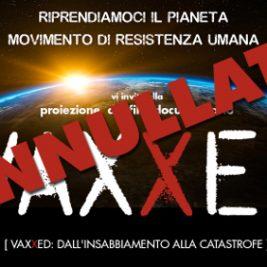 EVENTO ANNULLATO PER CENSURA – VAXXED: Proiezione Film/Documentario