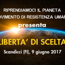 """""""Libertà di scelta"""" – Scandicci (FI), 9 Giugno 2017"""