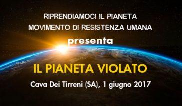 IL PIANETA VIOLATO – Cava Dei Tirreni (SA), 1 Giugno 2017