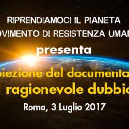 """Proiezione del documentario """"Il ragionevole dubbio"""" – Roma, 3 Luglio 2017"""