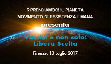 Vaccini e non solo: Libera Scelta – Firenze, 13 Luglio 2017