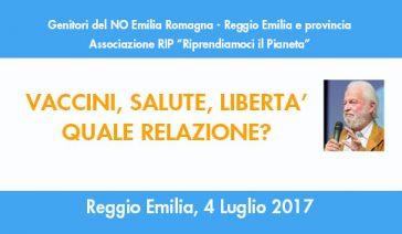 VACCINI, SALUTE, LIBERTA'. QUALE RELAZIONE? – Reggio Emilia, 4 Luglio 2017
