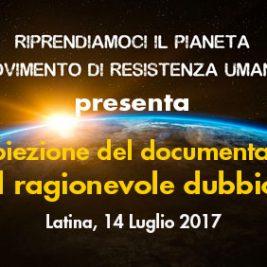 """Proiezione del documentario """"Il ragionevole dubbio"""" – Latina, 14 Luglio 2017"""