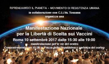 Manifestazione Nazionale per la Libertà di Scelta sui Vaccini – Roma, 10 settembre 2017