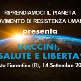 VACCINI, SALUTE E LIBERTA' – Sesto Fiorentino (FI), 14 settembre 2017