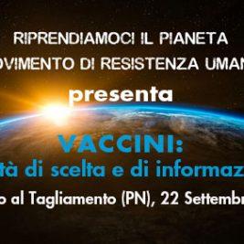 VACCINI: libertà di scelta e di informazione – San Vito al Tagliamento (PN), 22 settembre 2017