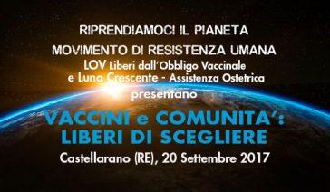 VACCINI e COMUNITA': LIBERI DI SCEGLIERE – Castellarano (RE), 20 settembre 2017