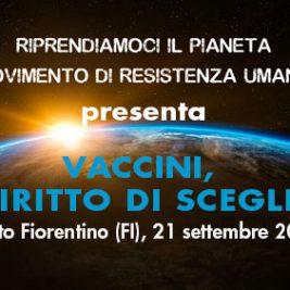 VACCINI, IL DIRITTO DI SCEGLIERE – Sesto Fiorentino (FI), 21 settembre 2017