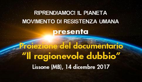 """Proiezione del documentario """"Il ragionevole dubbio"""" - Lissone (MB), 14 dicembre 2017"""