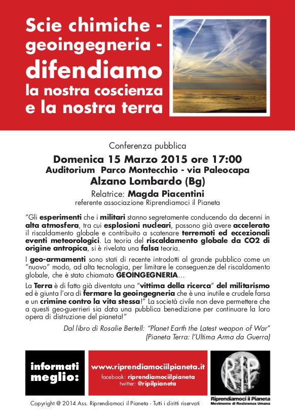 """Alzano L.do, 15 Marzo 2015: """"Scie chimiche – geoingegneria – difendiamo la nostra coscienza e la nostra terra"""""""